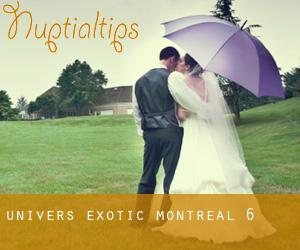 Univers Exotic (Montreal) #6